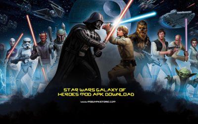 Star Wars Galaxy of Heroes Mod APK Download